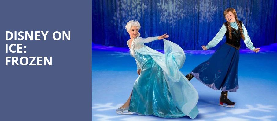 Disney On Ice Frozen, Legacy Arena at The BJCC, Birmingham