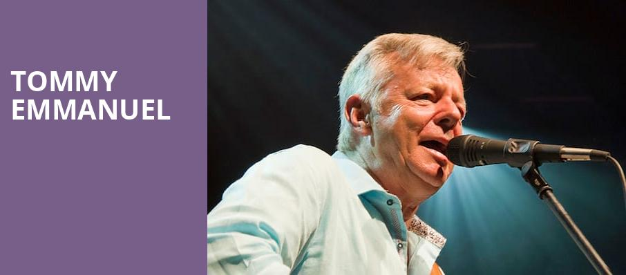 Tommy Emmanuel, The Lyric Theatre Birmingham, Birmingham