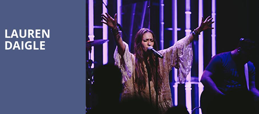 Lauren Daigle, Legacy Arena at The BJCC, Birmingham