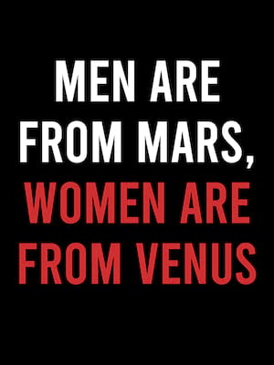 Men Are From Mars Women Are From Venus, BJCC Theater, Birmingham